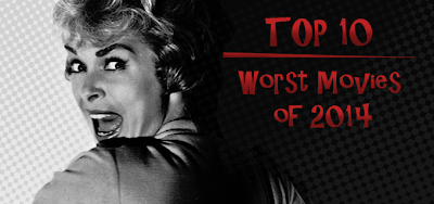 http://www.invisiblekidreviews.blogspot.de/2014/12/top-10-worst-movies-of-2014.html