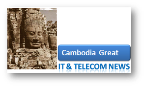 CambodiaGreat | Cambodia News and items from the world of tech engine gadget gear and the social web