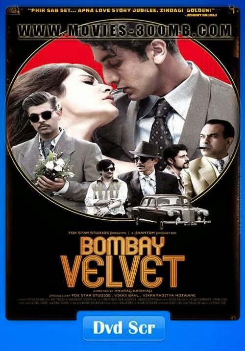Bombay Velvet 2015 400MB Hindi p-DVDRip (Audio Cleaned) Poster
