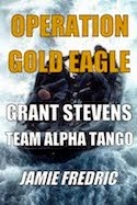 Operation Gold Eagle - #8 in Series