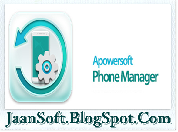 Apowersoft Phone Manager 2.6.0 For Windows Full Download