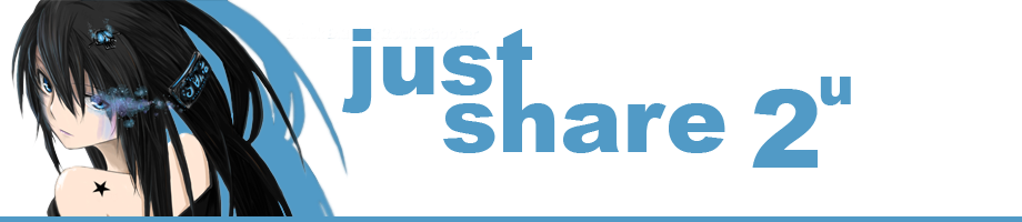 just share 2 u