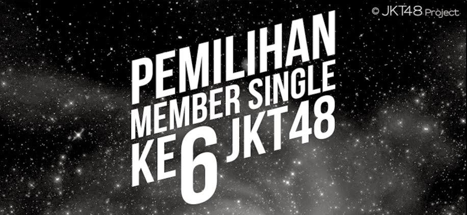 Hasil pemilihan member single keenam JKT48