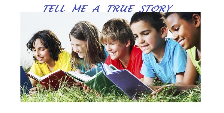 Tell Me A True Story