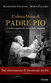 L&#39;ultima Messa di Padre Pio