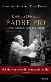 L'ultima Messa di Padre Pio
