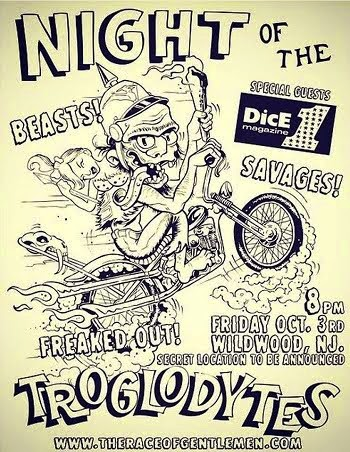 Night Of The Troglodytes. Friday Night Party And Bike Show At The Race Of Gentlemen. October 3rd.8p