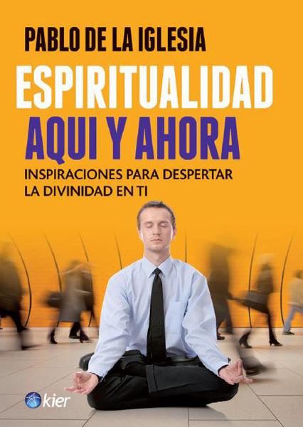 Espiritualidad Aquí y Ahora