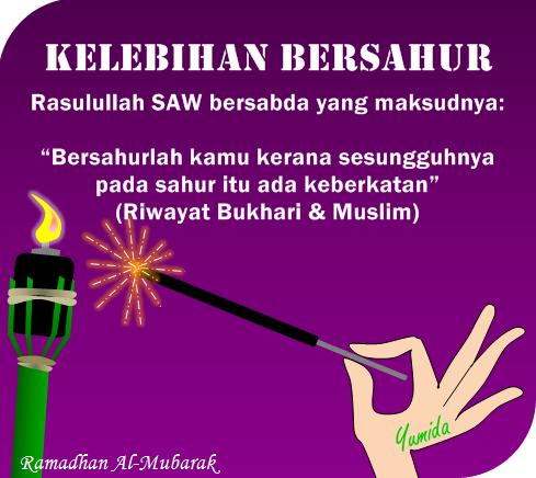 Kelebihan bersahur di bulan Ramadhan, tempoh waktu sahur, hadis sahur, kelebihan bersahur, manfaat sahur, kebaikan sahur, sebab perlu bersahur, cara bersahur, Ramadhan 2014, ucapan Ramadhan, kata-kata Ramadhan, hadis Ramadhan, hadis puasa, Ramadhan Al-Mubarak, ucapan puasa, Ramadan 1435H