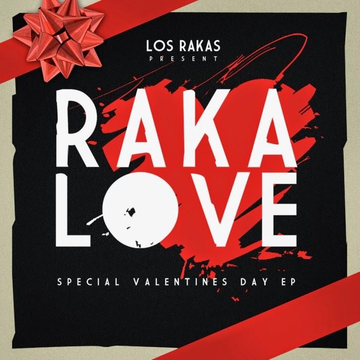 Los Rakas - Raka Love [2012]