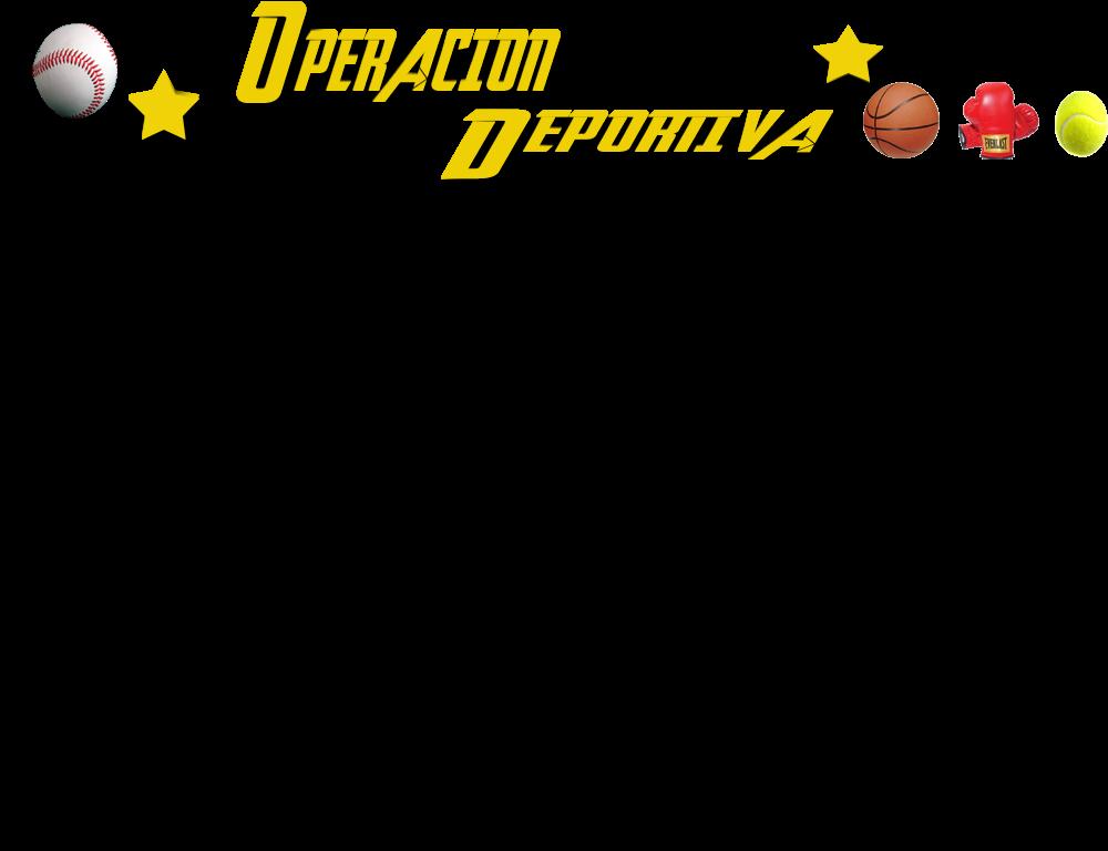 OPERACIÓN DEPORTIVA
