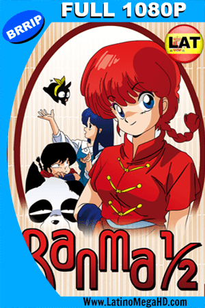 Ranma 1/2 Parte 1 de 4 (1989) Latino Full-HD 1080P (1989)