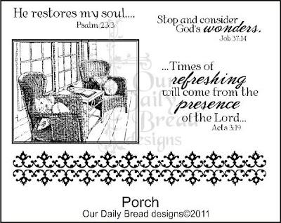 "Our Daily Bread designs ""Porch"""