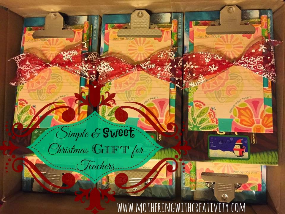 Mothering with Creativity: Simple & Sweet Christmas Gift for Teachers