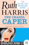 The Chanel Caper, Book 1 (Strong, Savvy Women...And The Men Who Love Them)