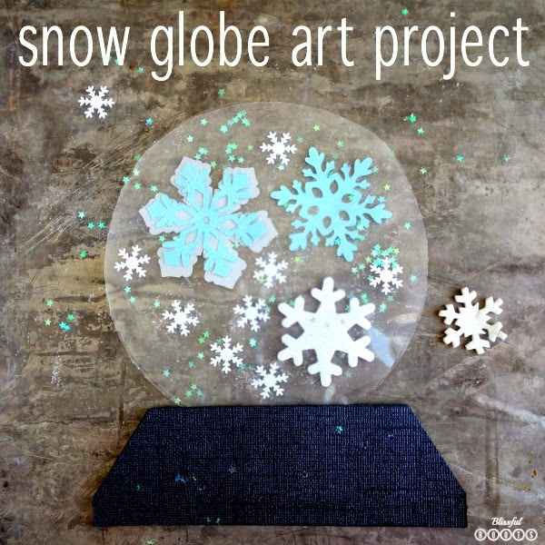 Snow Globe Art Project for Kids from Blissful Roots