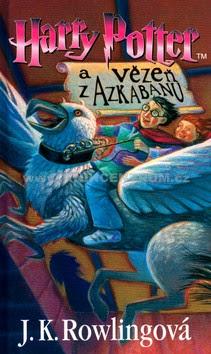 J. K. Rowling: Harry Potter a Vězeň z Azkabanu