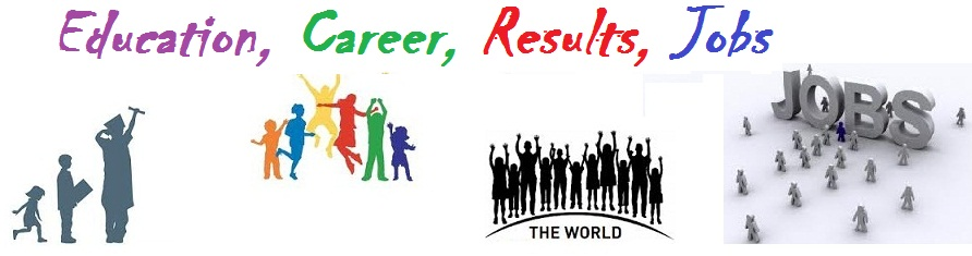 Education, Career, Jobs, Results