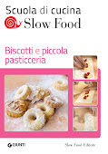 "La mia rubrica su ""La scuola di cucina Slow Food"""