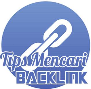 Tips Mencari/Memasang Backlink yang Baik dan Benar