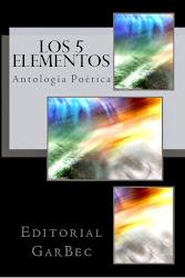 Antología Poética: Los 5 elementos
