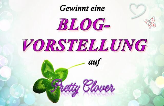 Gewinnt eine Blogvorstellung auf Pretty Clover
