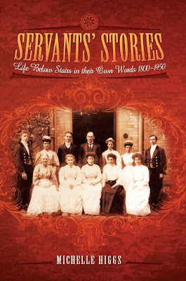 http://www.michellehiggs.co.uk/ourshop/prod_4146516-Servants-Stories-Life-Below-Stairs-in-their-Own-Words-18001950.html