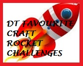 DT Favorite at Craft Rocket Challenges