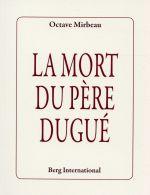 """""""La Mort du père Dugué"""", Berg, septembre 2015"""