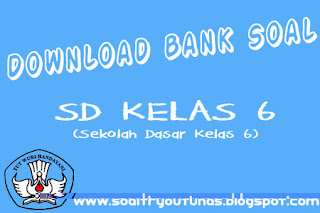download bank soal sd kelas 6