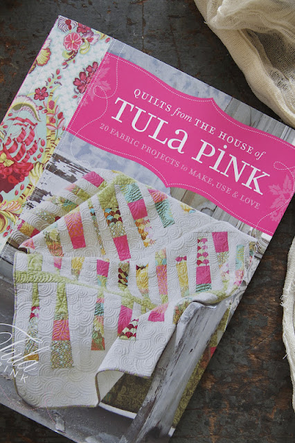 Quilts from the House of Tula Pink by Elizabeth Maxson