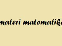 Materi Matematika SMA Kelas XI IPA