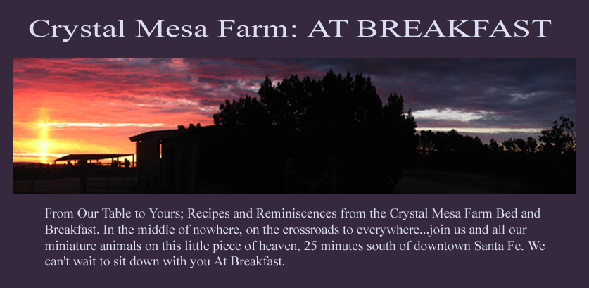 Crystal Mesa Farm: At Breakfast