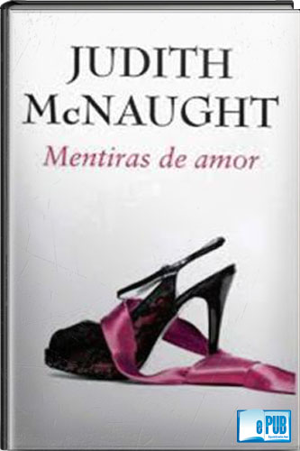 Mentiras+de+amor+ +Judith+McNaught Mentiras de amor   Judith McNaught