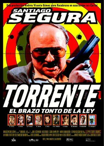 http://2.bp.blogspot.com/-xgtl9MAO2YM/TcQJas5V1UI/AAAAAAAAGyw/aPiLpBP5zck/s1600/Torrente%252C_el_brazo_tonto_de_la_ley_%25281998%2529.jpg