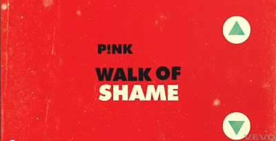 P!nk - Walk of Shame