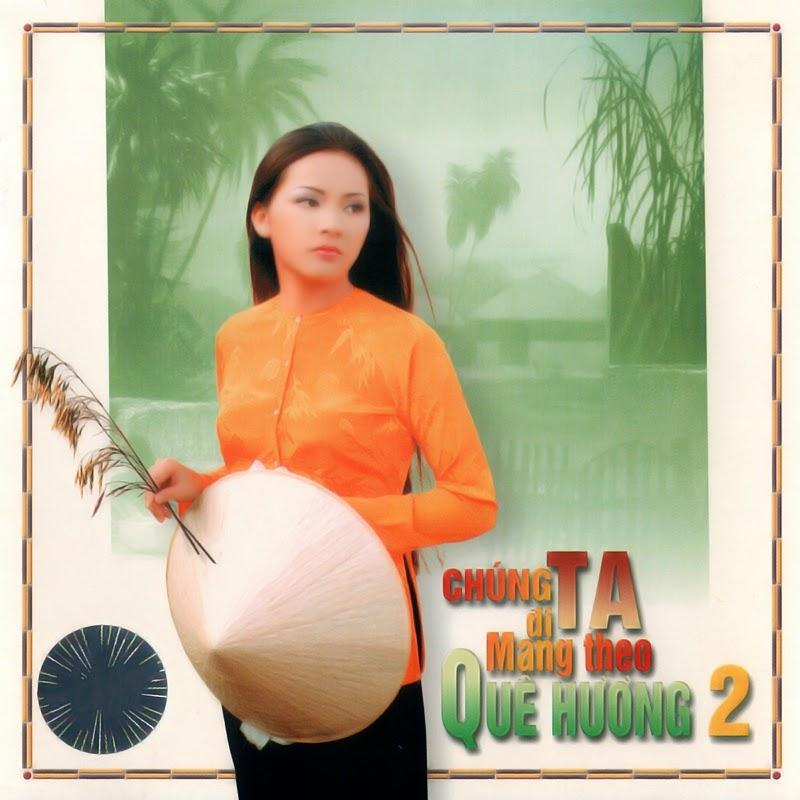 Thúy Nga CD200 - Chúng Ta Đi Mang Theo Quê Hương 2 (NRG)