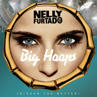 Photo Nelly Furtado - Big Hoops (Bigger The Better) Picture & Image