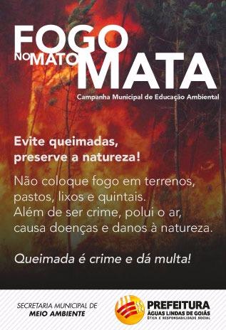FOGO NO MATO MATA, CAMPANHA MUNICIPAL DE EDUCAÇÃO AMBIENTAL