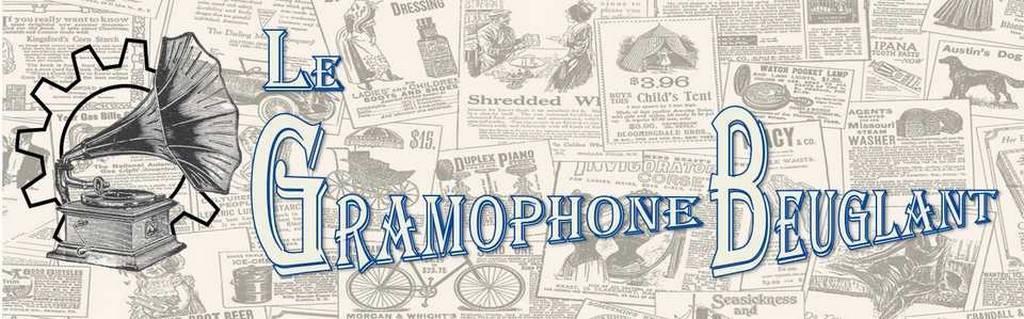 Le Gramophone Beuglant