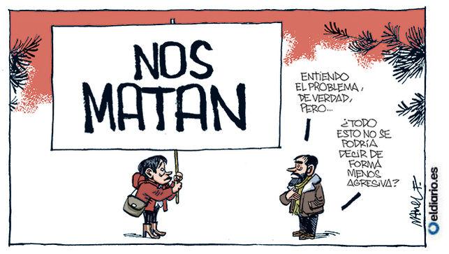 ¡NOS MATAN!