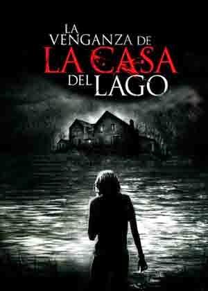 La venganza de la casa del Lago