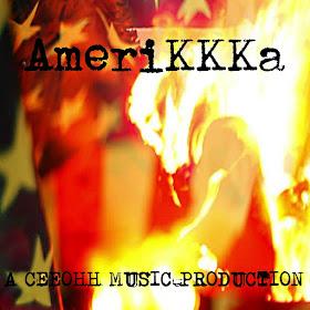CEEOHH MUSIC | AmeriKKKa