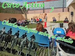 CIRCO ACTIVO Y CHARLA CABALLOS