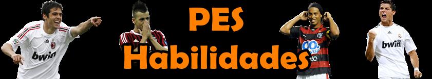 PES Habilidades