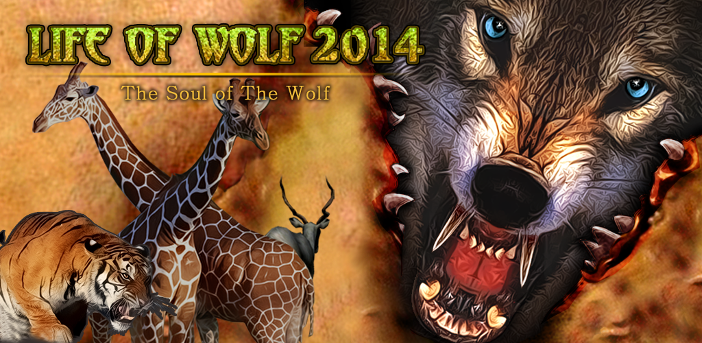 Life Of Wolf 2014 APK