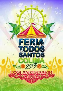 Programa de la feria Colima 2013 palenque y teatro del pueblo