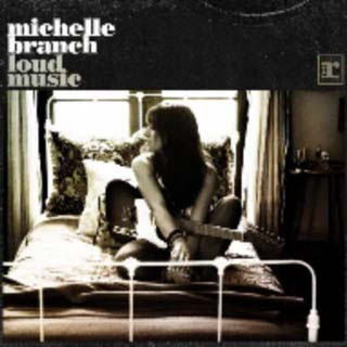 Michelle Branch - Loud Music Lyrics | Letras | Lirik | Tekst | Text | Testo | Paroles - Source: musicjuzz.blogspot.com