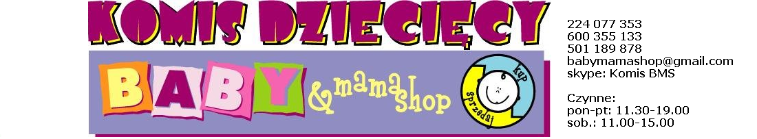 WSZYSTKO DLA DZIECKA, KOMIS DZIECIĘCY Baby&Mama Shop
