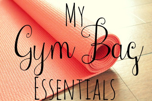 My Gym Bag Essentials